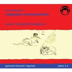 Legendy warszawskie - Artur Oppman (audio liber)