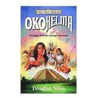 OKO HELMA. TRYLOGIA MAZTIKI 1. FORGOTTEN REALMS Douglas Niles (9788374181587)