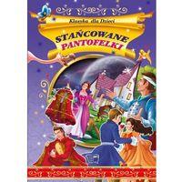 Stańcowane pantofelki. Klasyka dla dzieci - Opracowanie zbiorowe (36 str.)