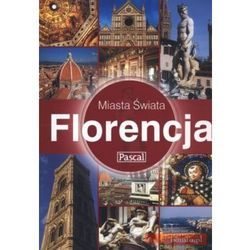 Florencja. Miasta Świata, książka w oprawie miękkej
