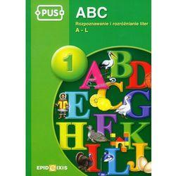 PUS ABC 1 Rozpoznawanie i rozróżnianie liter A-L, pozycja wydana w roku: 2011