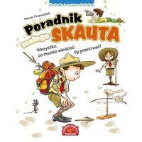 Poradnik małego skauta - Marcin Przewoźniak (9788327102843)