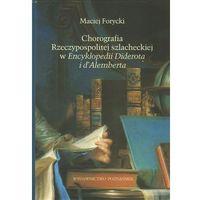 Chorografia Rzeczypospolitej szlacheckiej w Encyklopedii Diderota i d'Alemberta, książka z kategorii Reporta