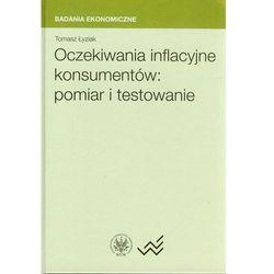 Oczekiwania inflacyjne konsumentów pomiar i testowanie (ISBN 9788323511281)