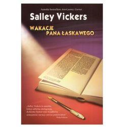 Wakacje pana Łaskawego (Salley Vickers)