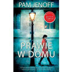 Prawie w domu (Pam Jenoff)