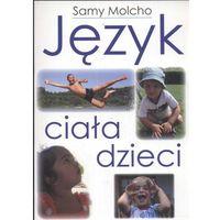 JĘZYK CIAŁA DZIECI (oprawa miękka) (Książka), Samy Molcho