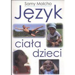 JĘZYK CIAŁA DZIECI (oprawa miękka) (Książka), rok wydania (2008)