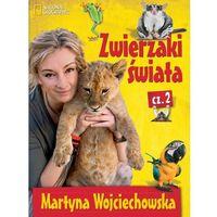 Martyna Wojciechowska. Zwierzaki świata 2