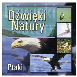 Dźwięki Natury - Ptaki CD