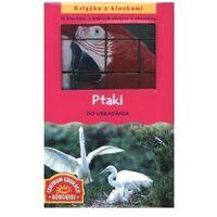 Książka z klockami. Ptaki / Cubozoo. Las aves (9788324567096)