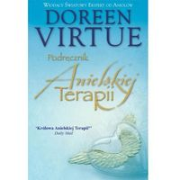 Podręcznik Anielskiej Terapii (9788363046026)