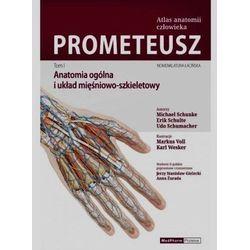 PROMETEUSZ Atlas anatomii człowieka Tom 1 - anatomia ogólna i układ mięśniowo-szkieletowy, pozycja wydana