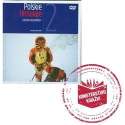 Polskie Himalaje 2. Lodowi wojownicy + DVD (Biblioteka Gazety Wyborczej)