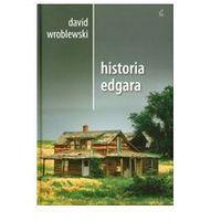 Historia Edgara - David Wroblewski (9788375081848)