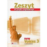 New Voices 3 Zeszyt do języka angielskiego, oprawa miękka