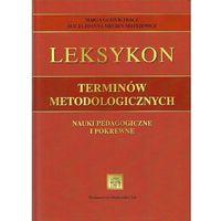 Leksykon terminów metodologicznych. (kategoria: Encyklopedie i słowniki)