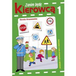 Zanim będę kierowcą 1 (ISBN 9788374378383)