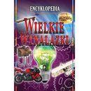 Encyklopedia. Wielkie wynalazki Praca zbiorowa, oprawa twarda
