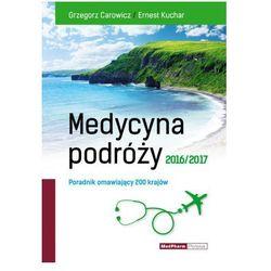 MEDYCYNA PODRÓŻY 2016/2017 NOWOŚĆ