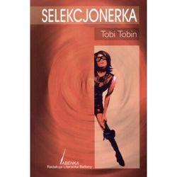 SELEKCJONERKA Tobi Tobin (Tobi Tobin)