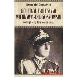 Generał Bolesław Wieniawa Długoszowski (OT) (Romuald Romański)