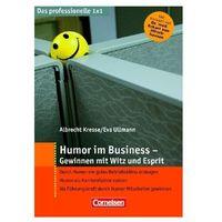 Humor im Business - Gewinnen mit Witz und Esprit Kresse, Albrecht