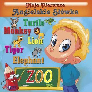 Moje Pierwsze Angielskie Słówka. Zoo + zakładka do książki GRATIS, praca zbiorowa