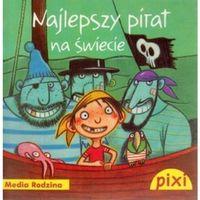 Pixi. Najlepszy pirat na świecie, Media Rodzina