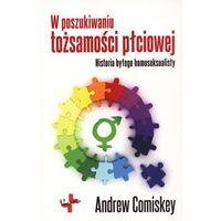 Andrew Comiskey. W poszukiwaniu tożsamości płciowej. (ilość stron 208)