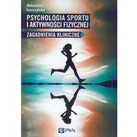 Psychologia sportu i aktywności fizycznej, Wydawnictwo Naukowe PWN
