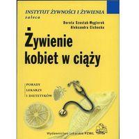 Żywienie kobiet w ciąży (160 str.)