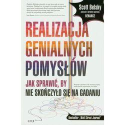 Realizacja genialnych pomysłów (Belsky Scott)