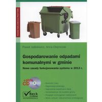 Gospodarowanie odpadami komunalnymi w gminie (+ CD)