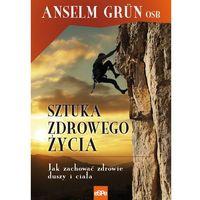 Sztuka zdrowego życia, Anselm Grun