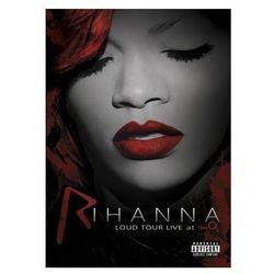 Loud Tour Live At The O2 [Polska cena] - Rihanna z kategorii Musicale