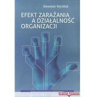 Efekt Zarażania A Działalność Organizacji