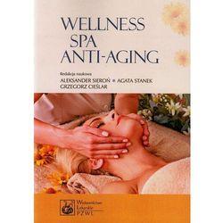 Wellness SPA i Anti-Aging (ilość stron 254)