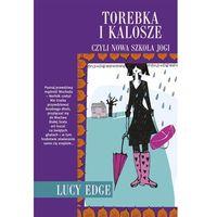 TOREBKA I KALOSZE CZYLI NOWY KLUB JOGI, książka z kategorii Literatura piękna i klasyczna