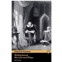 Shakespeare. His Life and Plays + MP3. Penguin Readers, Will Flower
