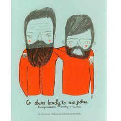 Co dwie brody to nie jedna, pozycja wydana w roku: 2012