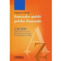 Popularny słownik francusko-polski, polsko-francuski (wyd. 2) (9788363556235)