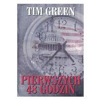 PIERWSZYCH 48 GODZIN Tim Green (2004)