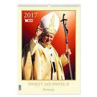 Kalendarz 2017 Św. jan Paweł II Portrety