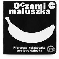 Oczami maluszka, Tom II: Banan - Tom II: Banan
