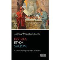 Krytyka - etyka - sacrum (9788365155061)