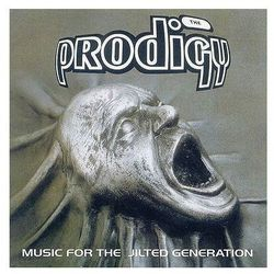 Music For The Jilted Generation (wersja angielska) - The Prodigy