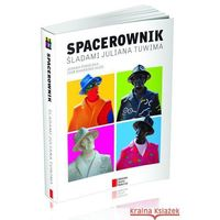 Spacerownik Śladami Juliana Tuwima - Dostępne od: 2013-09-27 (9788326812576)