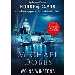 Wojna Winstona. House of Cards - Michael Dobbs