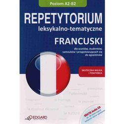 Francuski. Repetytorium Leksykalno-Tematyczne. Poziom A2-B2 + Cd, książka w oprawie miękkej